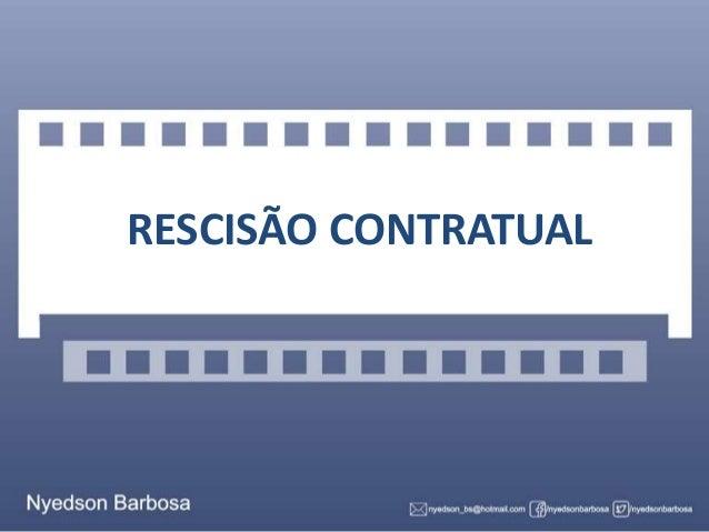 RESCISÃO CONTRATUAL