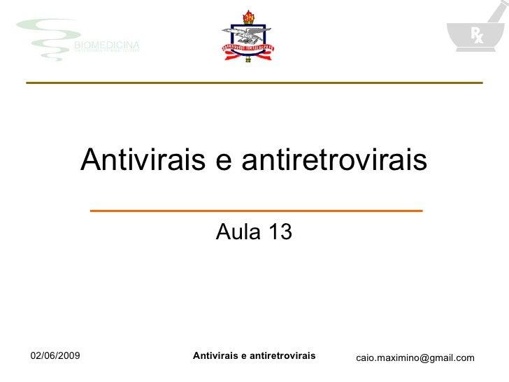 Antivirais e antiretrovirais Aula 13