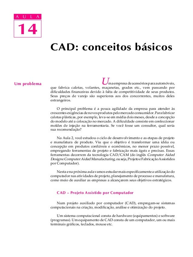 A UA U L A     L A    14 14              CAD: conceitos básicosUm problema                                   U   ma empres...