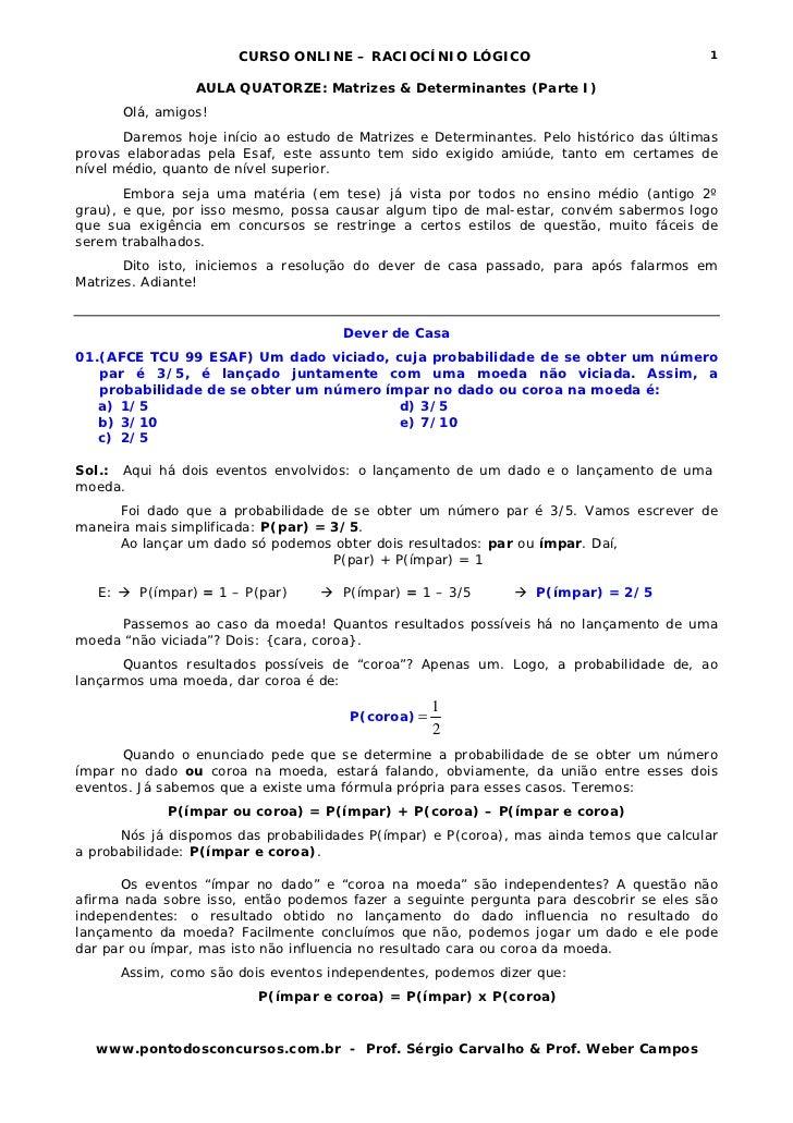 CURSO ONLINE – RACIOCÍNIO LÓGICO                                  1                  AULA QUATORZE: Matrizes & Determinant...