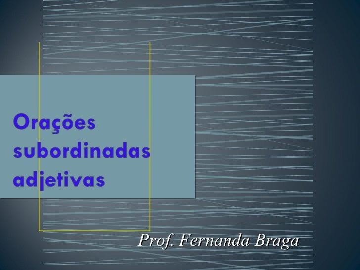 Prof. Fernanda Braga