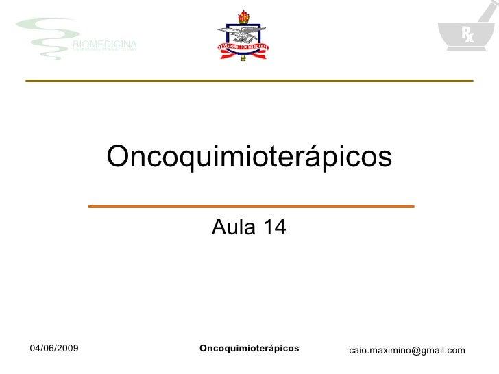 Oncoquimioterápicos Aula 14