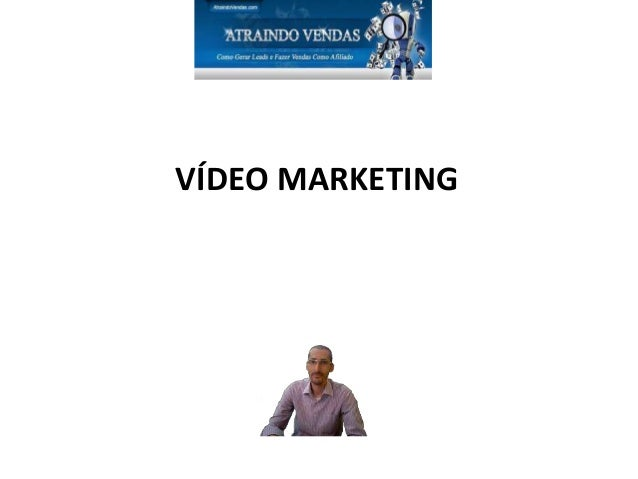 VÍDEO MARKETING