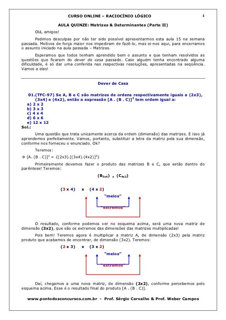 CURSO ONLINE – RACIOCÍNIO LÓGICO                                1                  AULA QUINZE: Matrizes & Determinantes (...