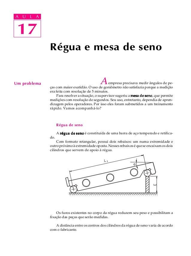 A UA U L A     L A    17 17              Régua e mesa de senoUm problema                                   A      empresa ...