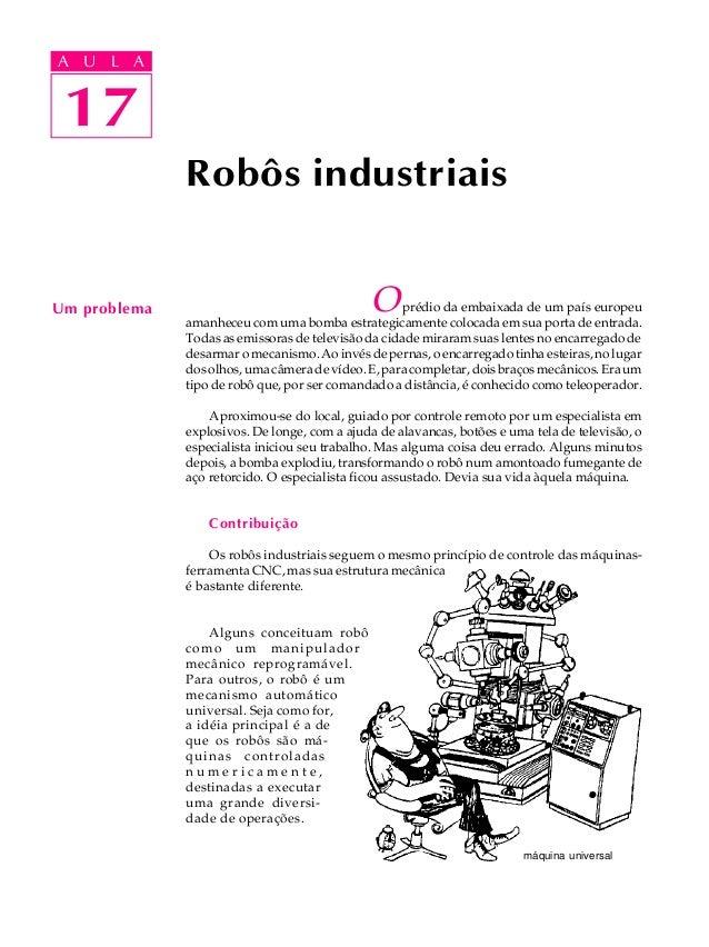 A UA U L A     L A    17 17              Robôs industriaisUm problema                                   O      prédio da e...