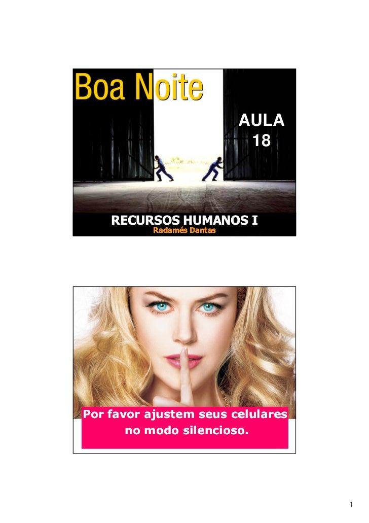 RECURSOS HUMANOS I                            AULA                             18    RECURSOS HUMANOS I           Radamés ...