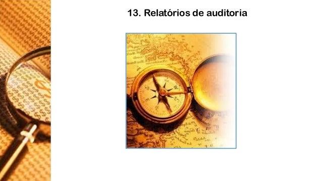 13. Relatórios de auditoria