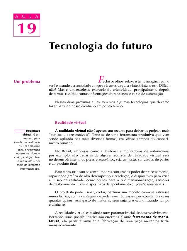 A UA U L A     L A        19  19                        Tecnologia do futuroUm problema                                   ...