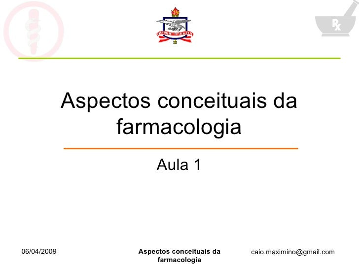 Aspectos conceituais da farmacologia Aula 1