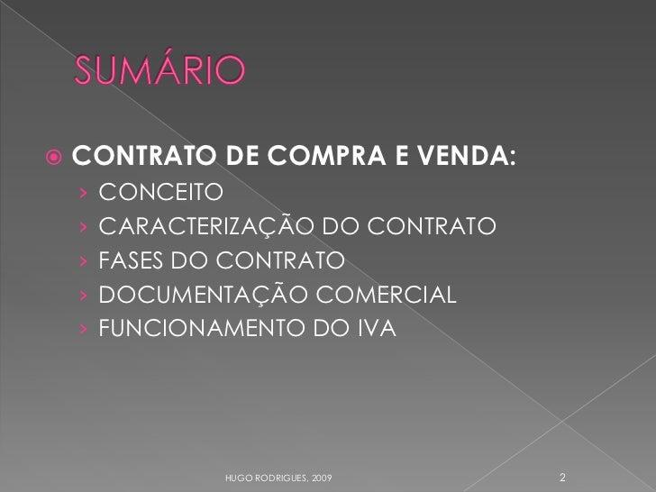 CONTRATO DE COMPRA E VENDA:      › CONCEITO     › CARACTERIZAÇÃO DO CONTRATO     › FASES DO CONTRATO     › DOCUMENTAÇÃO C...