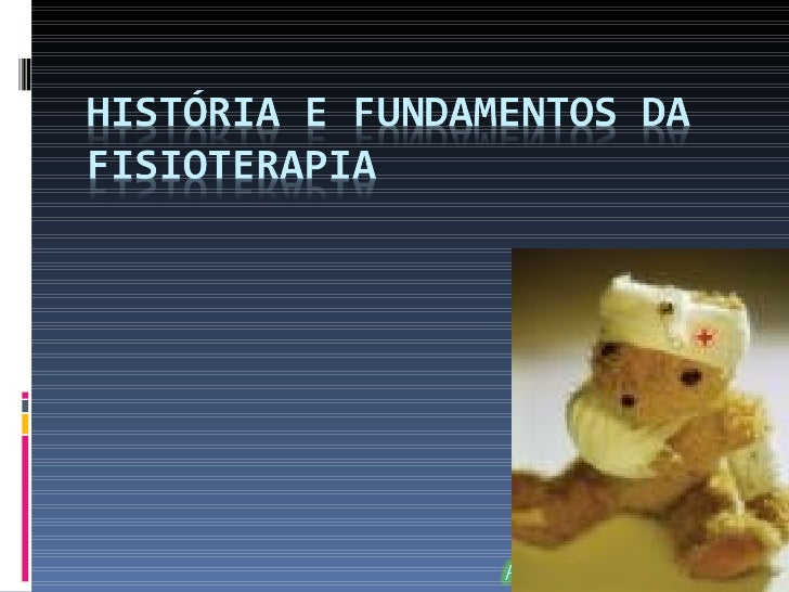 ETIMOLOGIA:        PHYSIOTHERAPY               =         FISIOTERAPIAPHYSYO: Agentes naturaisTHERAPY: Cuidado/tratamento/t...