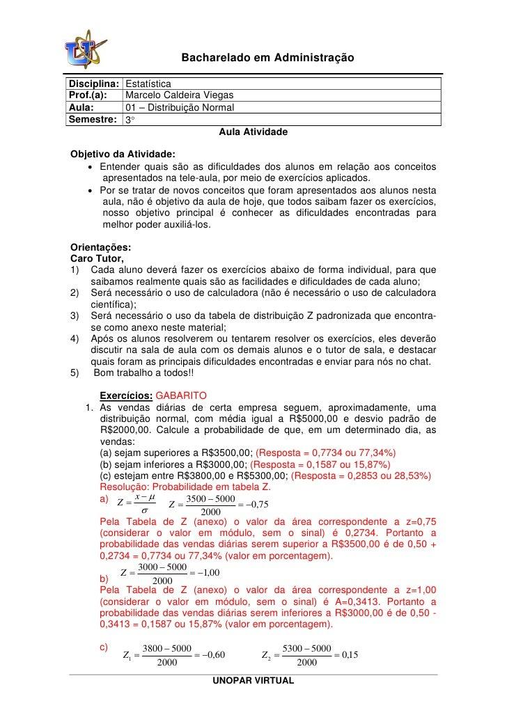 Bacharelado em AdministraçãoDisciplina:   EstatísticaProf.(a):     Marcelo Caldeira ViegasAula:         01 – Distribuição ...