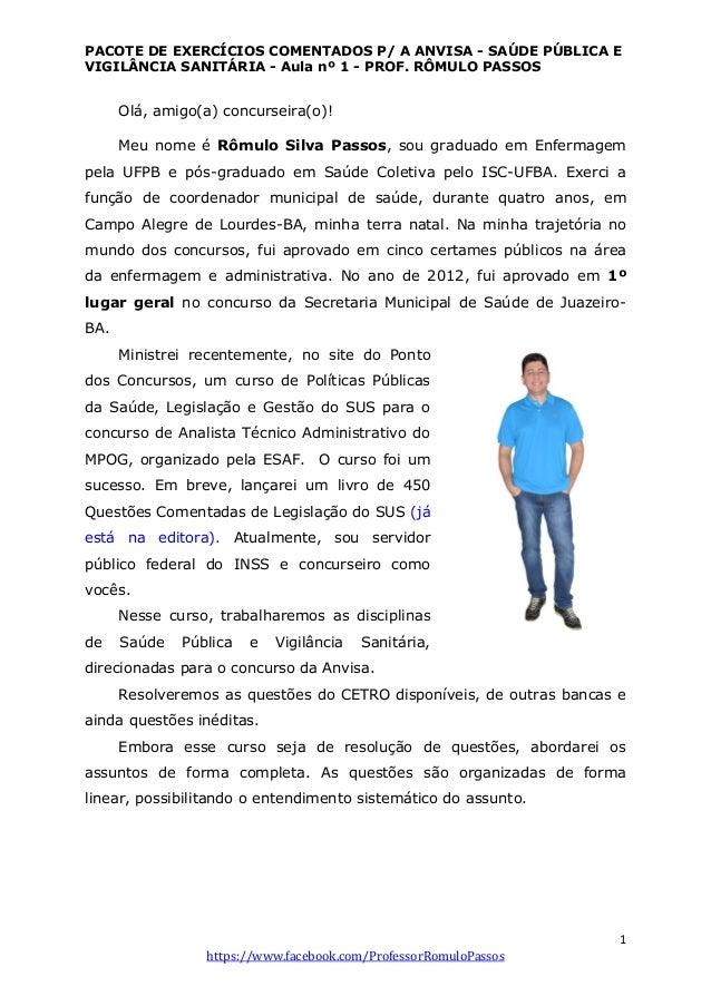 PACOTE DE EXERCÍCIOS COMENTADOS P/ A ANVISA - SAÚDE PÚBLICA E VIGILÂNCIA SANITÁRIA - Aula nº 1 - PROF. RÔMULO PASSOS 1 htt...