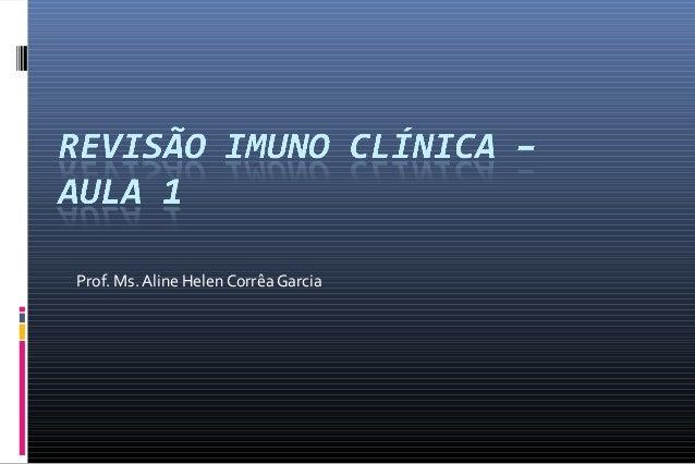 Prof. Ms. Aline Helen Corrêa Garcia