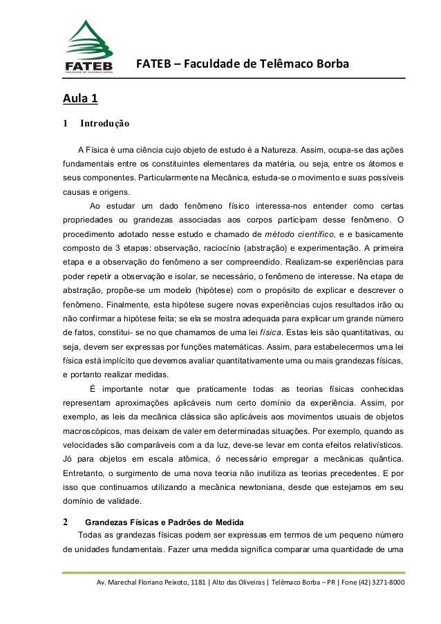 Av. Marechal Floriano Peixoto, 1181 | Alto das Oliveiras | Telêmaco Borba – PR | Fone (42) 3271-8000 FATEB – Faculdade de ...