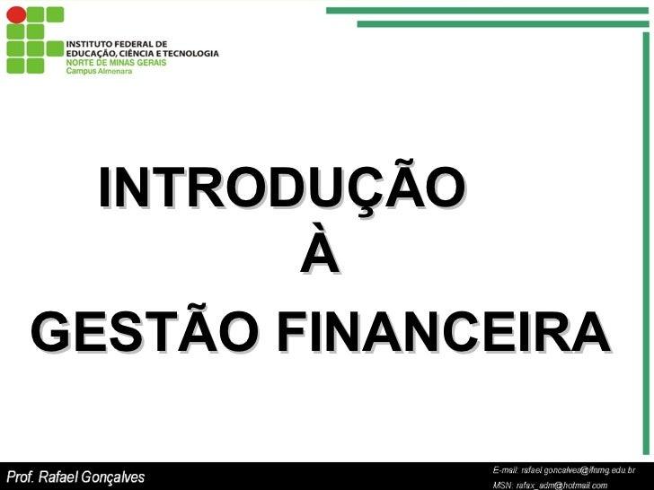 INTRODUÇÃO  À GESTÃO FINANCEIRA