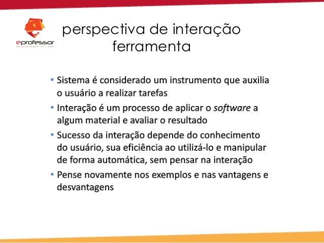 perspectiva de interação ferramenta