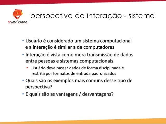 perspectiva de interação - sistema