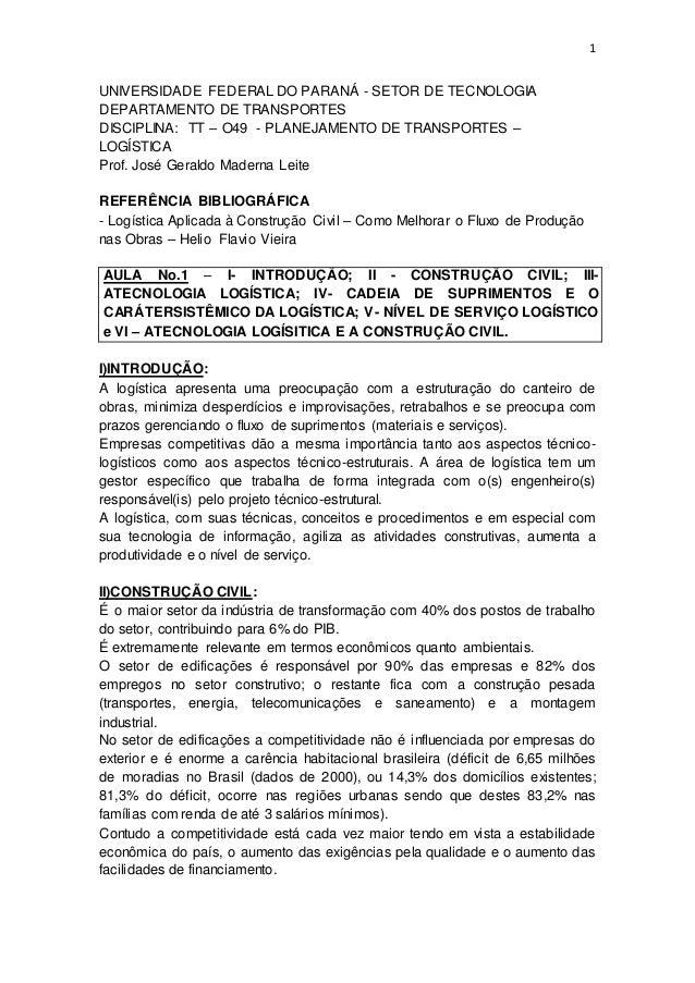1 UNIVERSIDADE FEDERAL DO PARANÁ - SETOR DE TECNOLOGIA DEPARTAMENTO DE TRANSPORTES DISCIPLINA: TT – O49 - PLANEJAMENTO DE ...
