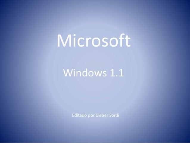 Microsoft Windows 1.1 Editado por Cleber Sordi