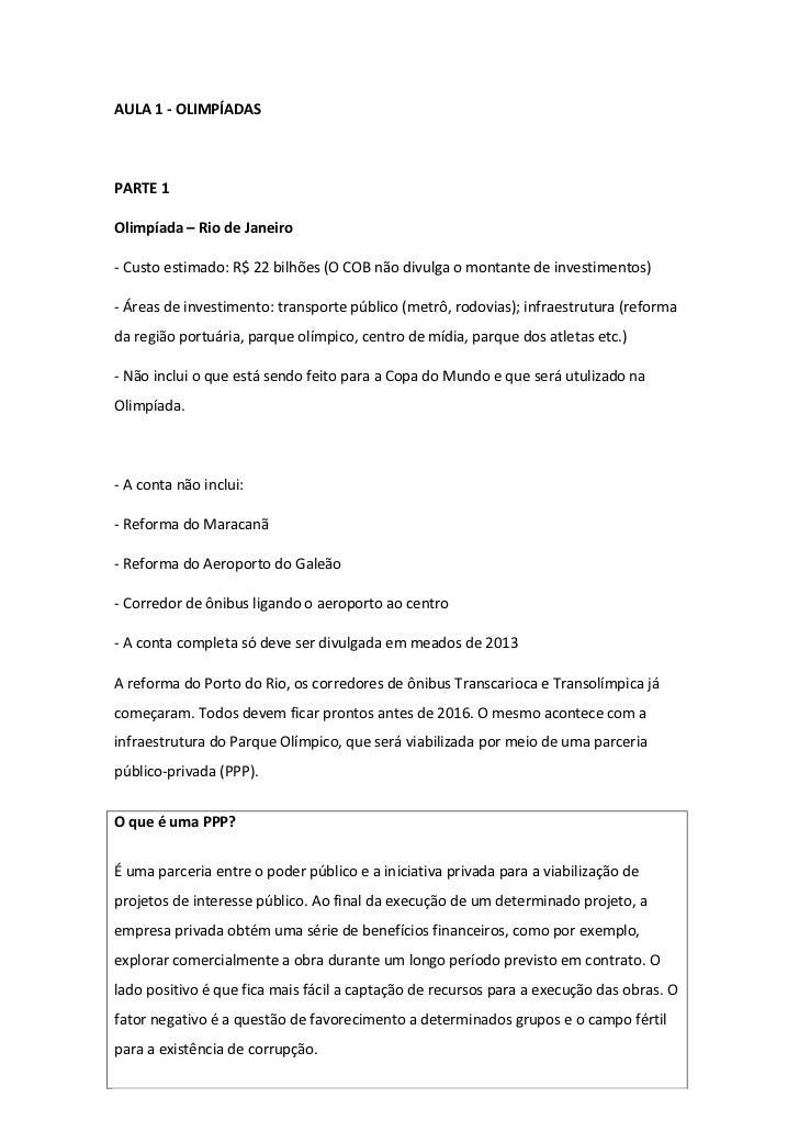 AULA 1 - OLIMPÍADASPARTE 1Olimpíada – Rio de Janeiro- Custo estimado: R$ 22 bilhões (O COB não divulga o montante de inves...