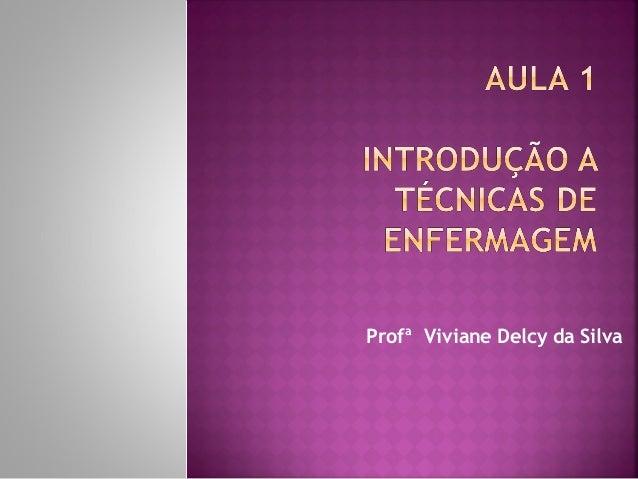 Profª Viviane Delcy da Silva