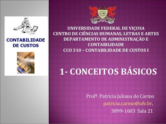 UNIVERSIDADE FEDERAL DE VIÇOSACENTRO DE CIÊNCIAS HUMANAS, LETRAS E ARTES    DEPARTAMENTO DE ADMINISTRAÇÃO E               ...