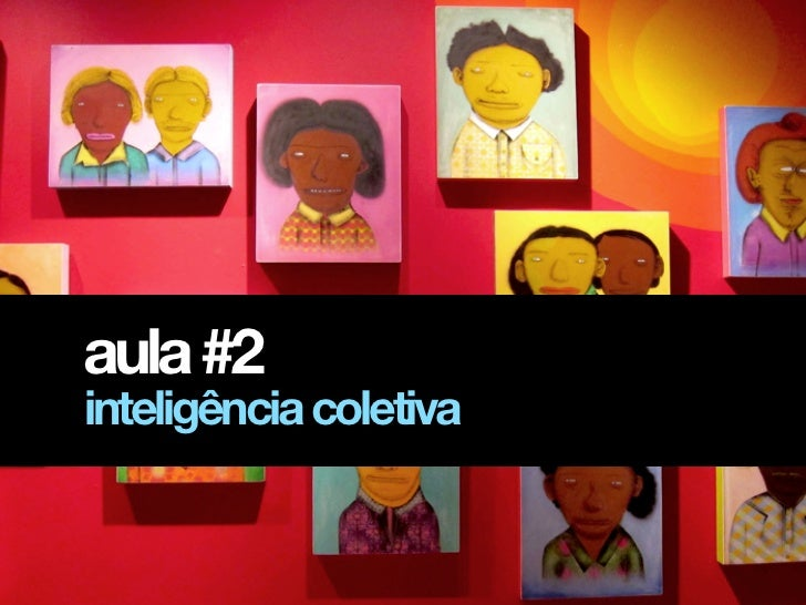 aula #2inteligência coletiva