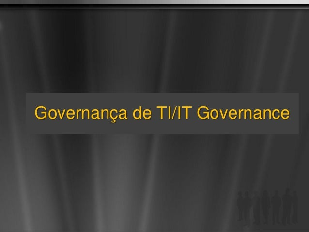 Governança de TI/IT Governance