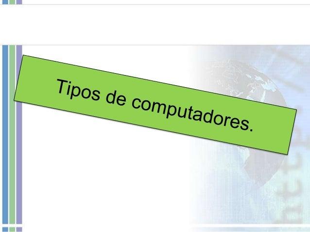 Desktop. • Devido alto desempenho dos desktops atuais e ao seu baixo custo, são os computadores que podemos chamar como pa...