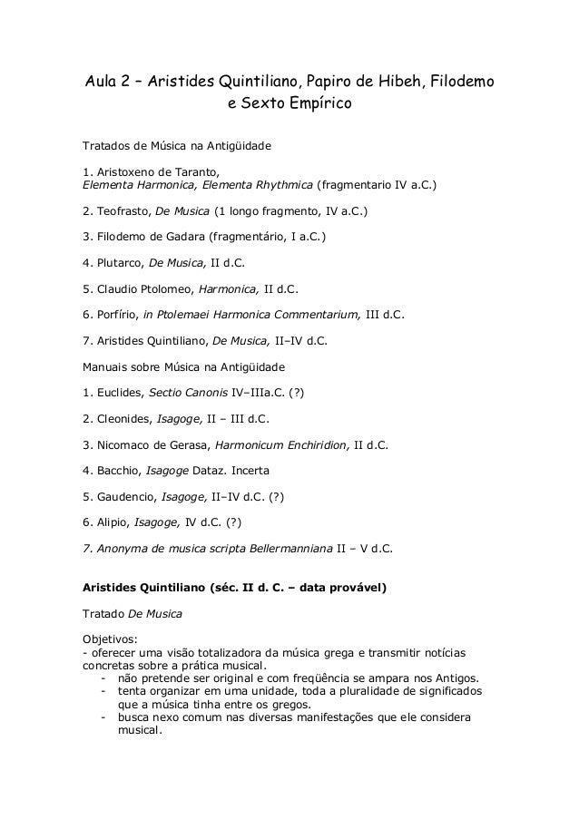Aula 2 – Aristides Quintiliano, Papiro de Hibeh, Filodemo                    e Sexto EmpíricoTratados de Música na Antigüi...