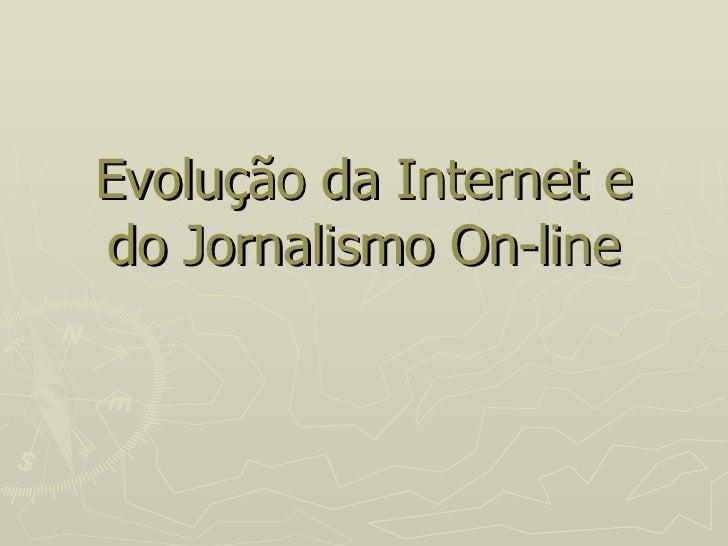 Evolução da Internet e do Jornalismo On-line