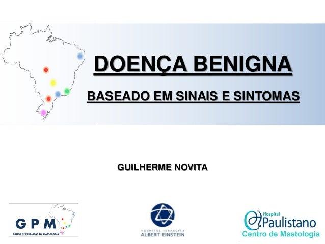 GUILHERME NOVITA DOENÇA BENIGNA BASEADO EM SINAIS E SINTOMAS
