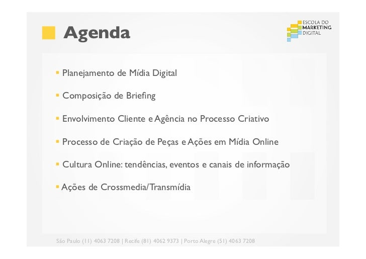 Criatividade e Oportunidades em Midia Digital - Aula 2 para o grupo RBS SC/RS Slide 2