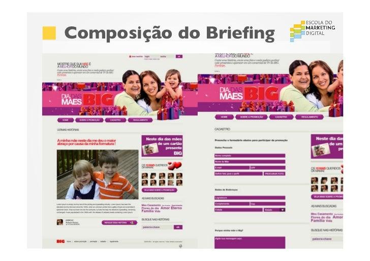 Composição do BriefingSão Paulo (11) 4063 7208 | Recife (81) 4062 9373 | Porto Alegre (51) 4063 7208