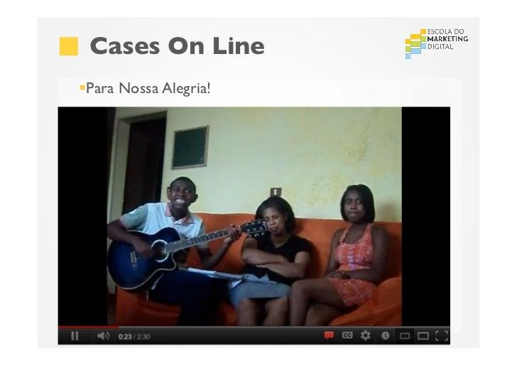 Cases On Line§Para Nossa Alegria!São Paulo (11) 4063 7208 | Recife (81) 4062 9373 | Porto Alegre (51) 4063 7208