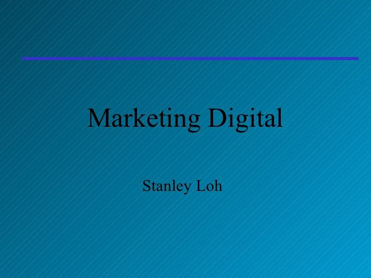 Marketing Digital Stanley Loh