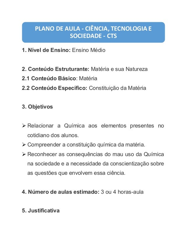 1. Nível de Ensino: Ensino Médio  2. Conteúdo Estruturante: Matéria e sua Natureza  2.1 Conteúdo Básico: Matéria 2.2 Conte...