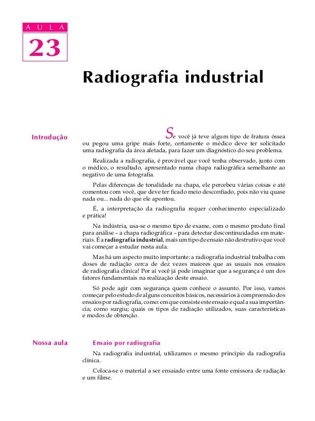 A UA U L A     L A    2323              Radiografia industrial Introdução                                   S e você já te...