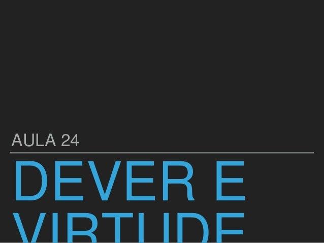 DEVER E AULA 24
