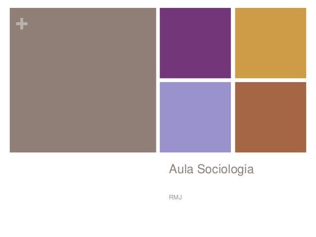 +  Aula Sociologia  RMJ