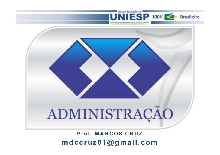 Prof. MARCOS CRUZmdccruz01@gmail.com