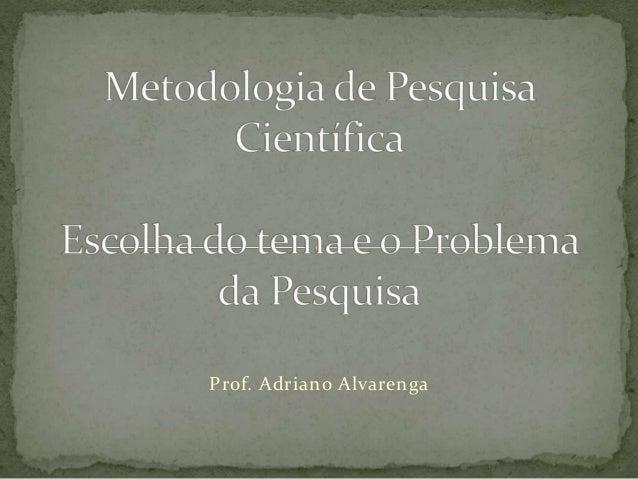 Prof. Adriano Alvarenga