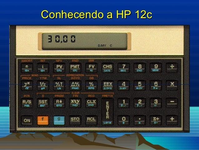 Conhecendo a HP 12c