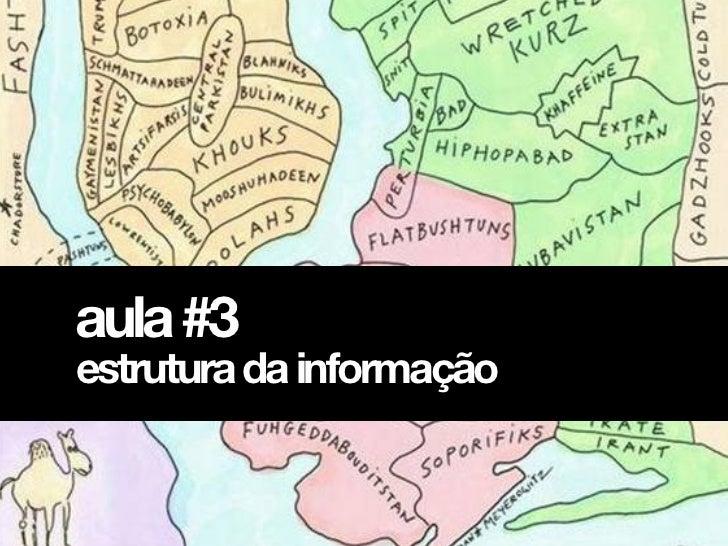 aula #3estrutura da informação