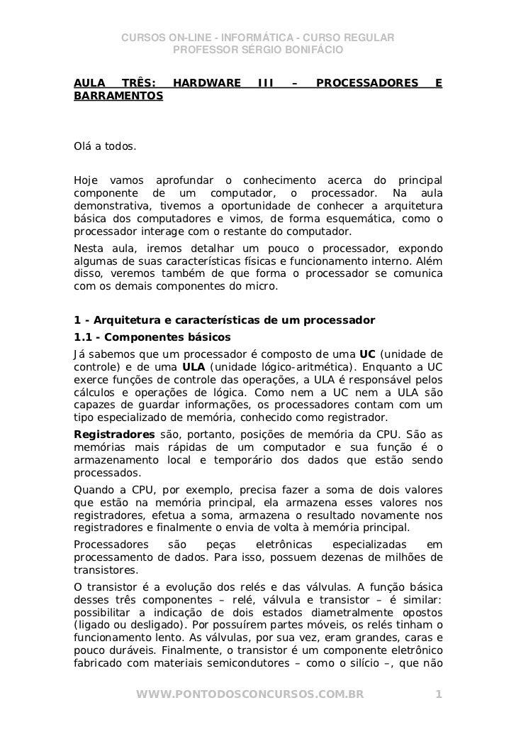 CURSOS ON-LINE - INFORMÁTICA - CURSO REGULAR                 PROFESSOR SÉRGIO BONIFÁCIOAULA  TRÊS: HARDWARE              I...
