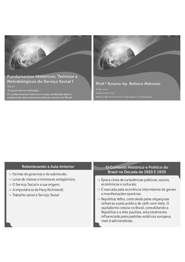 Aula 3 Professora Assistente Social Mestranda em Ensino de Linguagens e Tecnologias Formas de governos e de submissão. Lut...
