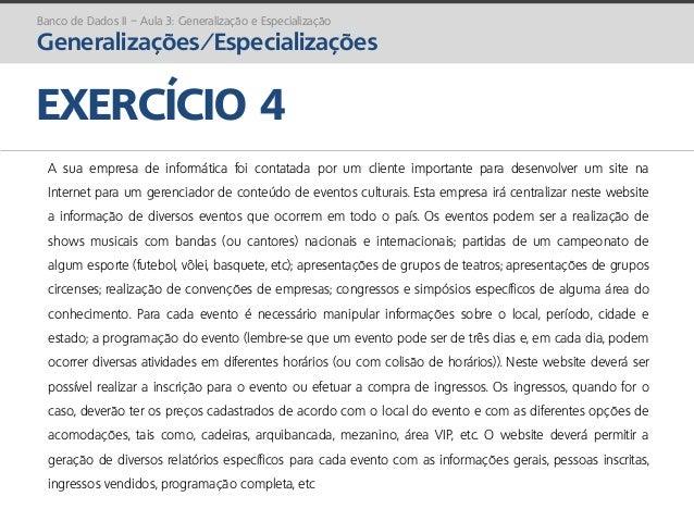 prof. Gustavo Zimmermann | contato@gust4vo.com EXERCÍCIO 4 A sua empresa de informática foi contatada por um cliente impor...
