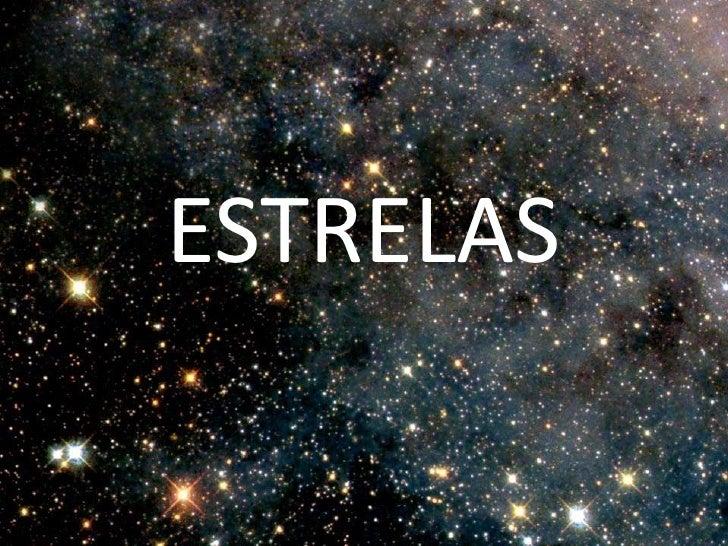 ESTRELAS<br />
